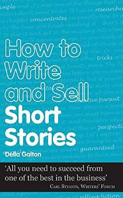 (Very Good)-How to Write and Sell Short Stories (Secrets to Success) (Paperback)