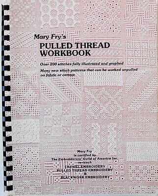 Mary Fry's Pulled Thread Workbook 200 Stitches Illustrated Graphed Pattern Book