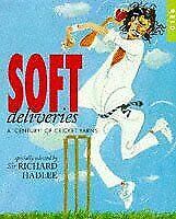 Hadlee, Richard, Soft Deliveries: A Century of Cricket Years, Very Good, Paperba