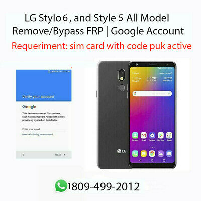 LG Stylo 5, Style 4 and All Model  Remove/Bypass FRP | Google Account ready desc