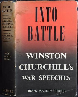 "INTO BATTLE: WAR SPEECHES Of WINSTON S. CHURCHILL 1938-1940 WW2 ""Finest Hour"""