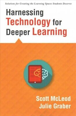 Harnessing Technology for Deeper Learning, Paperback by Mcleod, Scott; Graber...