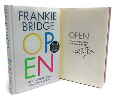 Signed Book - OPEN: Why asking for help can save your life by Frankie Bridge 1st