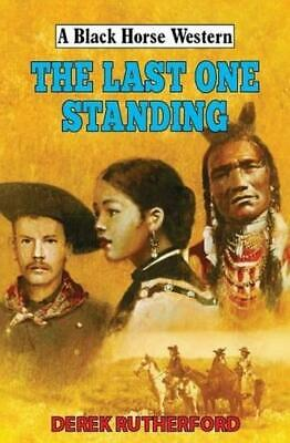 Last One Standing by Derek Rutherford (author)