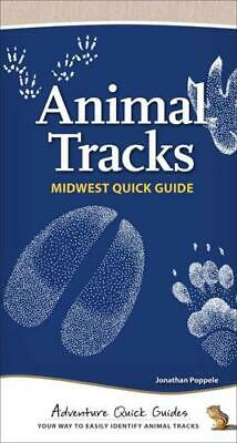 Animal Tracks of the Midwest by Jonathan Poppele (author)