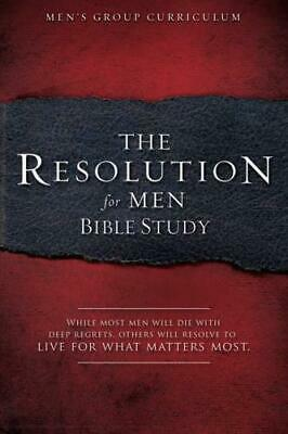 The Resolution for Men - Bible Study by Stephen Kendrick (author), Alex Kendr...