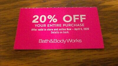 2 BATH & BODY WORKS COUPONS, expire 3/1/20