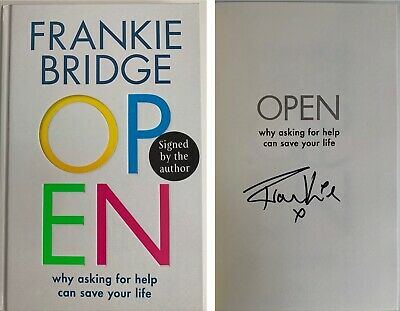 Frankie Bridge Open Why Asking For Help Can Save Your Life Signed Book Saturdays
