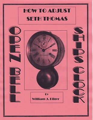 How to Adjust Seth Thomas Open Bell Ship's Clock - PDF