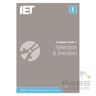 IET Guidance Note 1: Selection & Erection 8th Edition / NEW 18th Edition Update