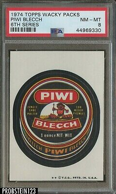 1974 Topps Wacky Packs 6th Series Piwi Blecch PSA 8 NM-MT