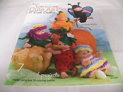 """Cute As Pie ~ Lots to Love 5/"""" Baby Doll Clothes crochet pattern booklet NEW"""
