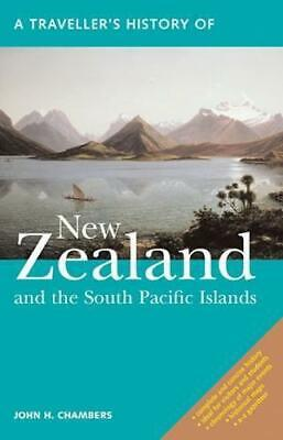 A Traveller's History Of New Zealand: And The Sur Pacific Islas (el Viaje
