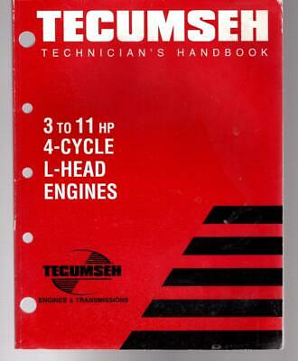 TECUMSEH Technician's Handbook for 3-11 hp 4 cycle L Head engines