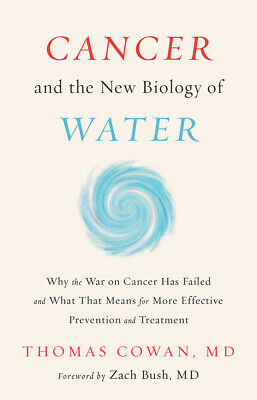 Cancer and the New Biology of Water P-D-F