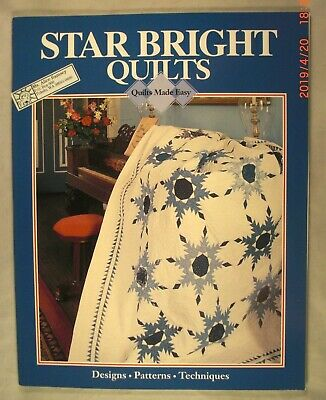 Star Bright Quilts - Quilts made Easy - Designs, Patterns, Technique