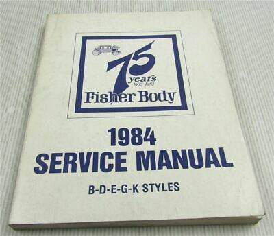 Fisher Body Service Manual 1984  Cadillac Chevrolet Pontiac Oldsmobile Buick