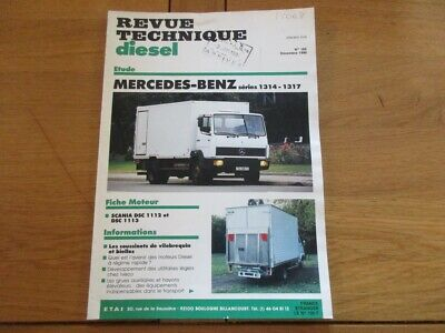Revue Technique Diesel N° 162 Camion Mercedes Benz Series 1314 - 1317 1990