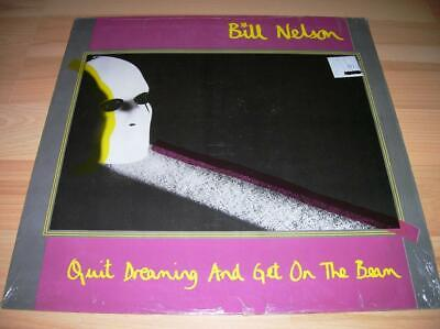 LP BILL NELSON Quit Dreaming And Get On The Beam Made in Germany