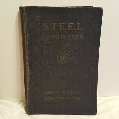 AISC American Institure of Steel Construction Manual 1940 Third Edition 3rd Vtg