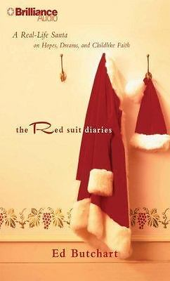 The Red Suit Diaries: A Real-Life Santa on Hopes, Dreams, & Childlike Faith NEW