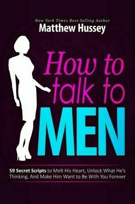 How to talk to Men by Matthew Hussey P-D-F🔥✅