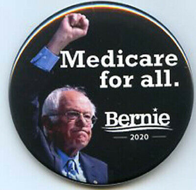 Medicare for all Bernie Sanders  2020  button political campaign