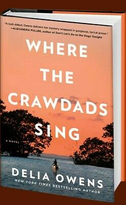 Where The Crawdads Sing by Delia Owens (2018, Hardcover) BRAND NEW