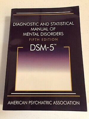 DSM-5 Diagnostic and Statistical Manual of Mental Disorders 5th ed. by APA