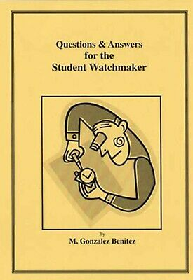 Questions & Answers for the Student Watchmaker - How to PDF Book