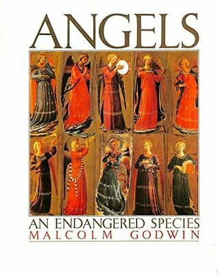 Godwin, Malcolm, Angels: An Endangered Species, Very Good, Hardcover