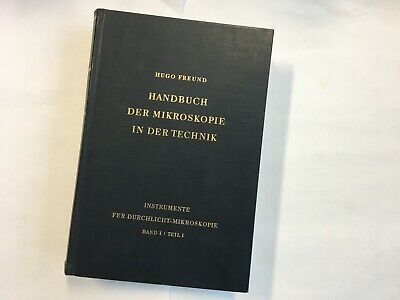 Historisches Mikroskop Buch 1957 / Band 1 / Teil 1  historical microscope book