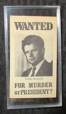1970's TEDDY KENNEDY Wanted For Murder or President? Campaign Card FN 6.0