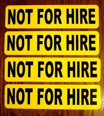 """(4)  NOT FOR HIRE Magnetic signs  3""""× 12"""" Black on Yellow FREE SHIPPING!"""
