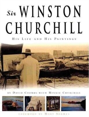 Sir Winston Churchill His Life And His P