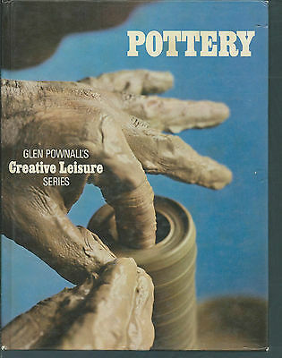POTTERY GLEN POWNALL'S CREATIVE LEISURE SERIES see scan for contents