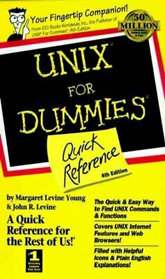 Unix for Dummies : Quick Reference, Paperback by Young, Margaret Levine; Levi...