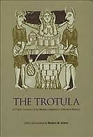 Trotula : An English Translation of the Medieval Compendium of Women's Medici...