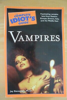 """The Complete Idiot's Guide to Vampires"", by Jay Stevenson / Quality PB / 2009"
