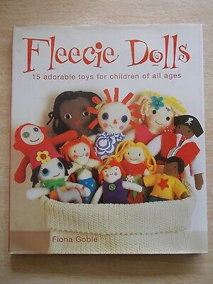 Fleecie Dolls~Fiona Goble~15 Patterns~112pp HBWC~2008