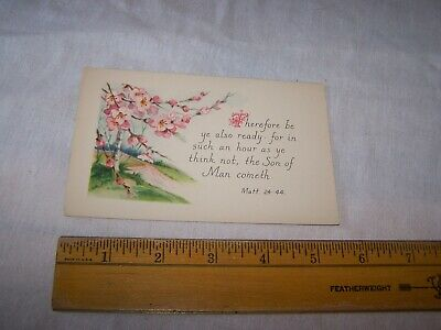 Antique Vintage BIBLE VERSE Postcard MATTHEW 24 : 44