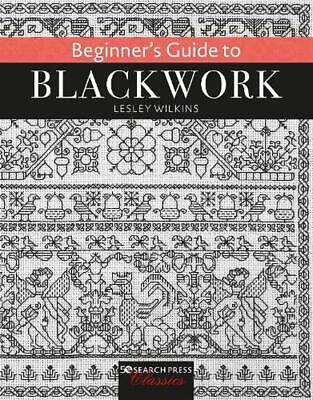 Beginner's Guide to Blackwork by Lesley Wilkins (English) Paperback Book Free Sh