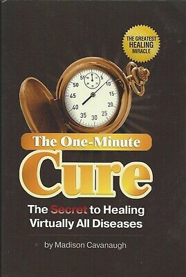 """The One-Minute Cure: """"The Secret to Healing Virtually All Diseases"""" P-D-F🔥✅"""