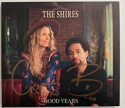 The Shires Good Years Cd Album Hand Signed Autographed In Gold To Front Cover