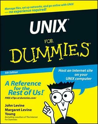 UNIX for Dummies by John R Levine, Margaret Levine Young