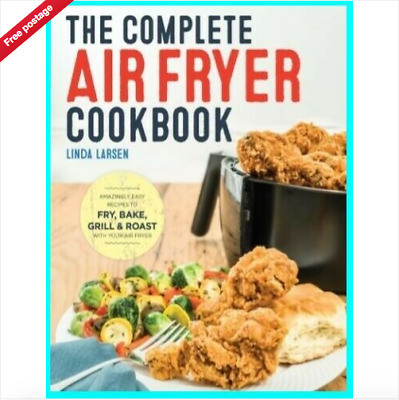 The Complete Air Fryer Cookbook Amazingly Easy Recipes to Fry (PDF)
