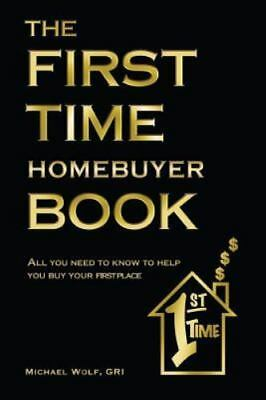 The First Time Home Buyer Book, Brand New, Free shipping in the US