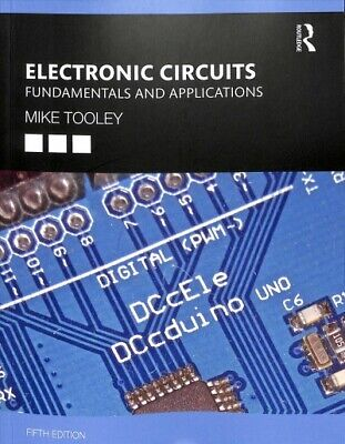 Electronic Circuits : Fundamentals and Applications, Paperback by Tooley, Mik...
