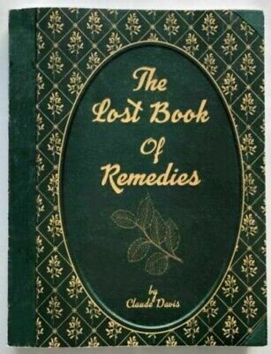 The Lost Book of Herbal Remedies E.B.0.0.K