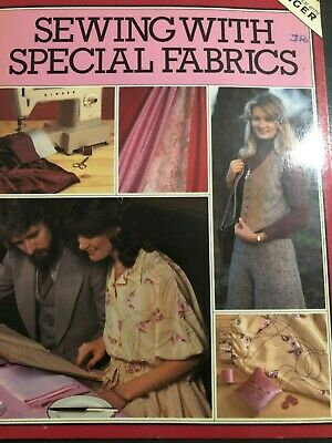 Creative Sewing Sewing with Special Fabrics Magazine